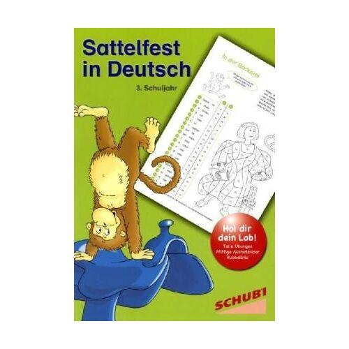 - Sattelfest in Deutsch: 3. Schuljahr - Preis vom 16.06.2021 04:47:02 h