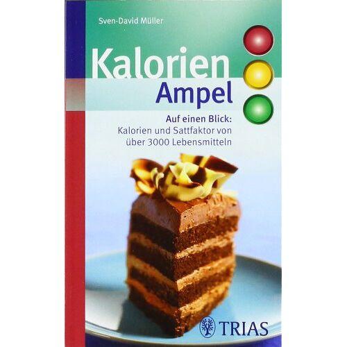 Sven-David Müller - Kalorien-Ampel: Auf einen Blick: Kalorien und Sattfaktor von über 3000 Lebensmitteln - Preis vom 09.06.2021 04:47:15 h