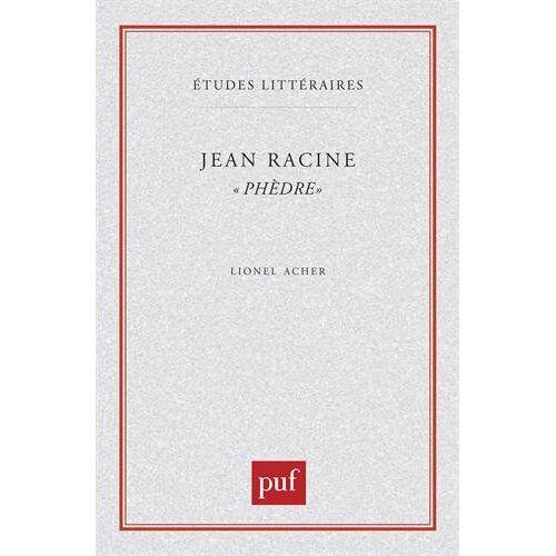 Jean Racine - Jean Racine, Phèdre (Etudes Littéraires) - Preis vom 14.06.2021 04:47:09 h