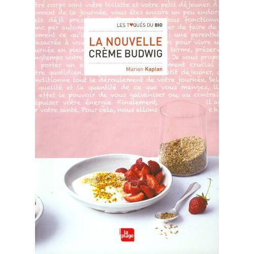 Marion Kaplan - La nouvelle crème Budwig - Preis vom 22.06.2021 04:48:15 h