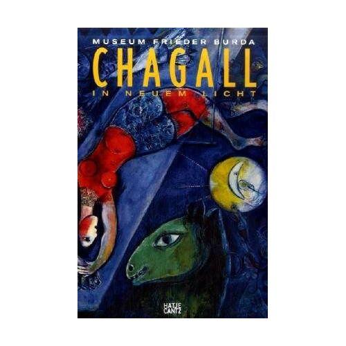Marc Chagall - Chagall: In neuem Licht - Preis vom 16.06.2021 04:47:02 h