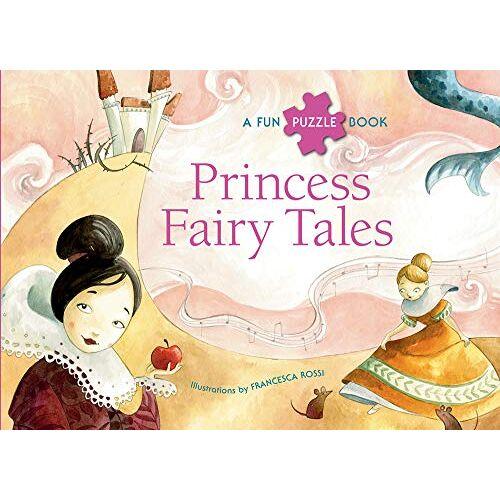 Francesca Rossi - Princess Fairy Tales: A Fun Puzzle Book - Preis vom 16.06.2021 04:47:02 h