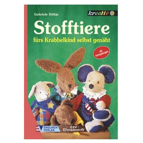 Gabriele Höltje - Stofftiere fürs Krabbelkind selbst genäht - Preis vom 21.10.2021 04:59:32 h