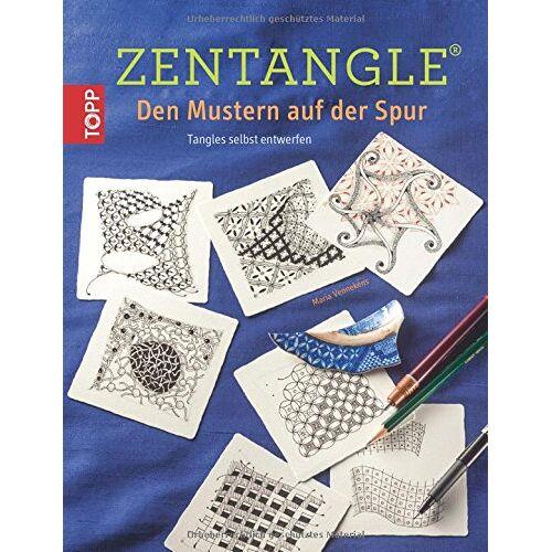 Maria Vennekens - Zentangle®. Den Mustern auf der Spur: Tangles selbst entwerfen - Preis vom 20.09.2021 04:52:36 h