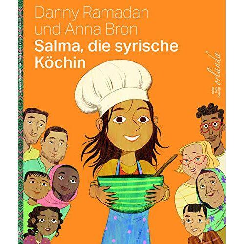 Ramadan, Ahmad Danny - Salma, die syrische Köchin - Preis vom 11.06.2021 04:46:58 h