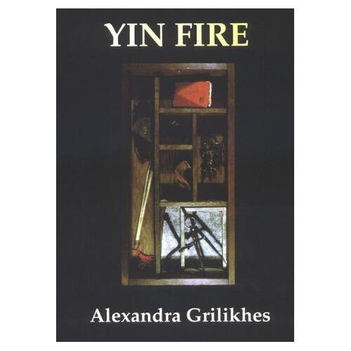Alexandra Grilikhes - Yin Fire - Preis vom 22.06.2021 04:48:15 h