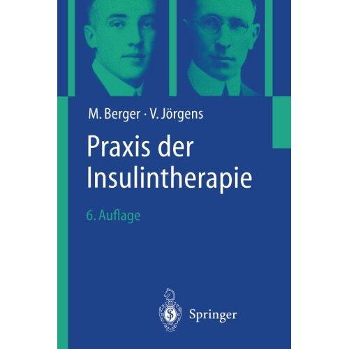 M. Berger - Praxis Der Insulintherapie - Preis vom 19.06.2021 04:48:54 h