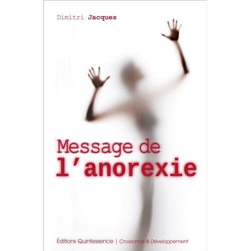 Dimitri Jacques - Message de l'anorexie - Preis vom 12.10.2021 04:55:55 h