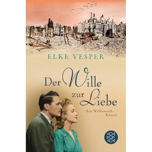 Elke Vesper - Der Wille zur Liebe: Ein Wolkenrath-Roman - Preis vom 20.06.2021 04:47:58 h