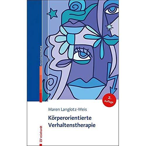 Maren Langlotz-Weis - Körperorientierte Verhaltenstherapie - Preis vom 17.09.2021 04:57:06 h