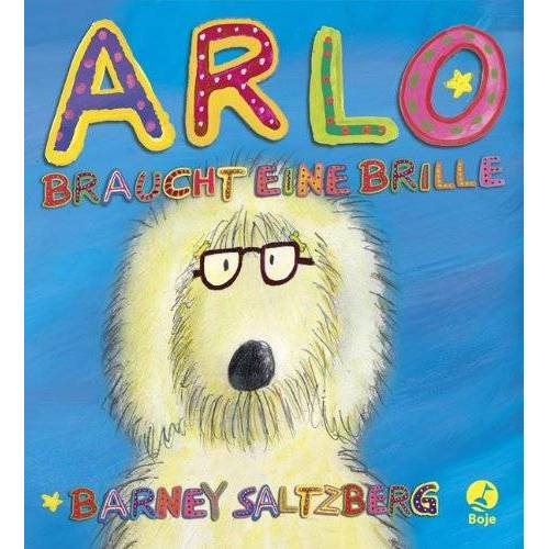 Barney Saltzberg - Arlo braucht eine Brille - Preis vom 13.06.2021 04:45:58 h