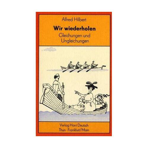 Alfred Hilbert - Gleichungen und Ungleichungen - Preis vom 16.06.2021 04:47:02 h