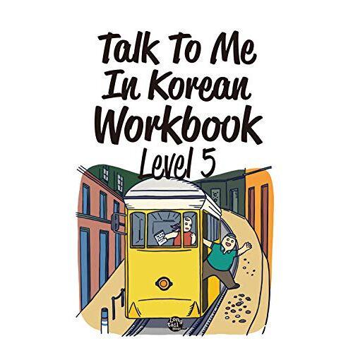 Talk To Me in Korean - Talk to Me in Korean, Level 5 - Preis vom 15.10.2021 04:56:39 h