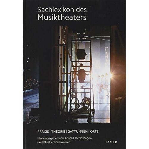 Arnold Jacobshagen - Sachlexikon des Musiktheaters - Preis vom 21.06.2021 04:48:19 h