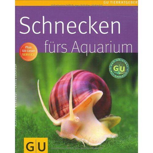 Alexandra Behrendt - Schnecken fürs Aquarium - Preis vom 16.06.2021 04:47:02 h