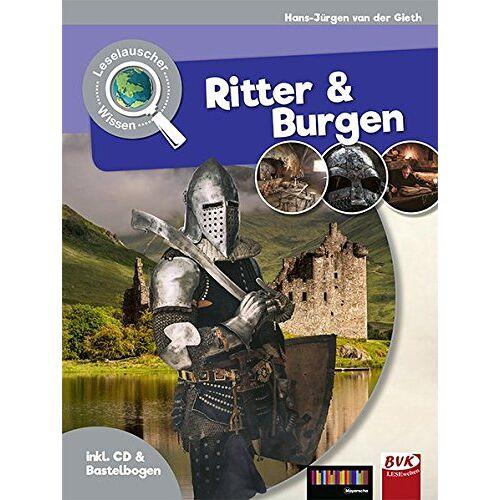 Hans-Jürgen van der Gieth - Leselauscher Wissen:Ritter und Burgen (inkl. CD & Bastelbogen) - Preis vom 16.06.2021 04:47:02 h