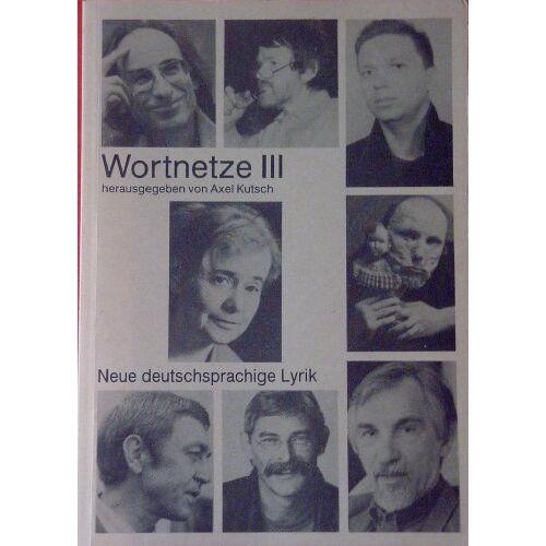 - Wortnetze III. Neue Gedichte deutscher Autoren - Preis vom 15.06.2021 04:47:52 h