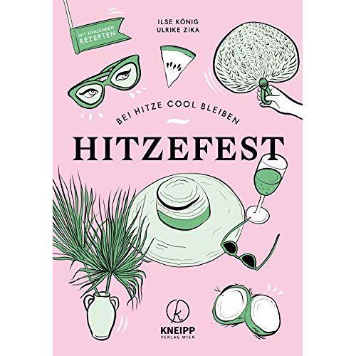 Ilse König - Hitzefest: Bei Hitze cool bleiben - Preis vom 14.06.2021 04:47:09 h