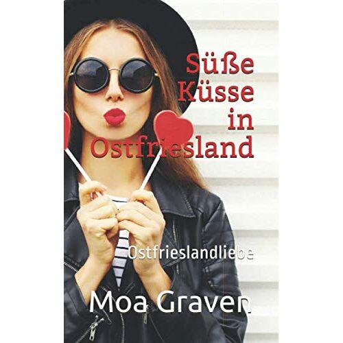 Moa Graven - Süße Küsse in Ostfriesland: Ostfrieslandliebe - Preis vom 22.07.2021 04:48:11 h