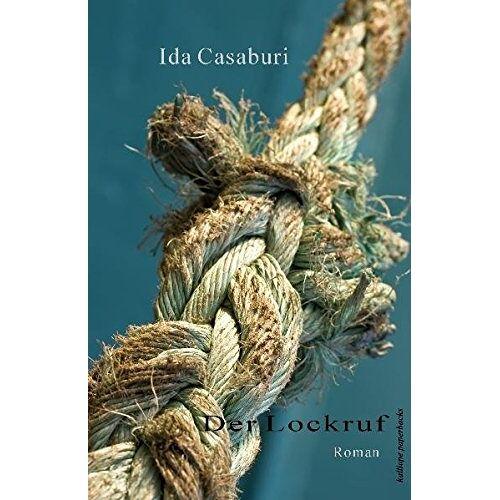 Ida Casaburi - Der Lockruf - Preis vom 14.06.2021 04:47:09 h
