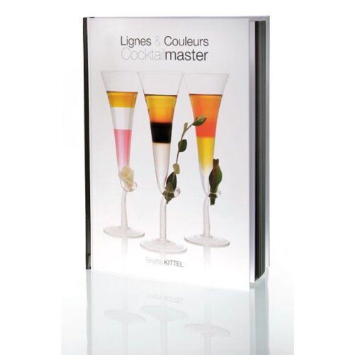 Brigitte Kittel - Lignes & Couleurs Cocktailmaster - Preis vom 20.06.2021 04:47:58 h