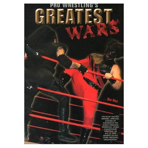 Dan Ross - Pro Wrestling's Greatest Wars (Pro Wrestling Legends) - Preis vom 17.06.2021 04:48:08 h