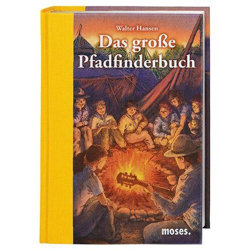 Walter Hansen - Das große Pfadfinderbuch - Preis vom 20.06.2021 04:47:58 h