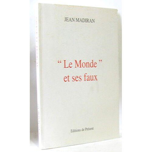 Jean Madiran - Le monde et ses faux - Preis vom 13.06.2021 04:45:58 h