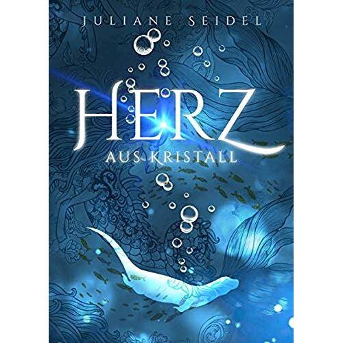 Juliane Seidel - Herz aus Kristall - Preis vom 25.09.2021 04:52:29 h