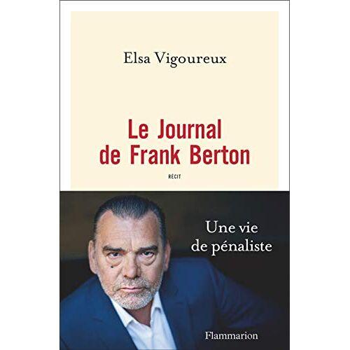 Elsa Vigoureux - Le Journal de Frank Berton - Preis vom 27.07.2021 04:46:51 h