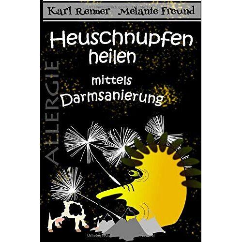 Anton Hager - Heuschnupfen: Heuschnupfen heilen mittels Darmsanierung - Preis vom 17.10.2021 04:57:31 h