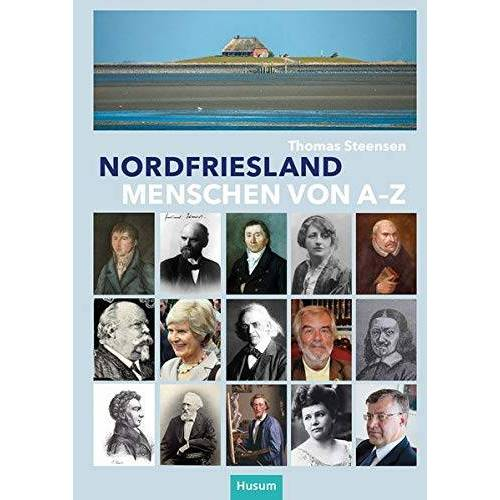Thomas Steensen - Nordfriesland - Menschen von A bis Z - Preis vom 22.06.2021 04:48:15 h