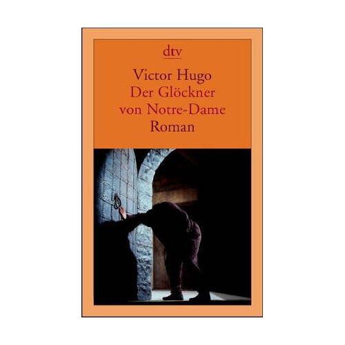 Victor Hugo - Der Glöckner von Notre-Dame. - Preis vom 19.06.2021 04:48:54 h
