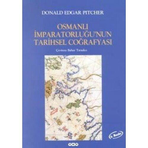 Donald Edgar Pitcher - Osmanli: Imparatorlugunun Tarihsel Cografyasi - Preis vom 01.08.2021 04:46:09 h