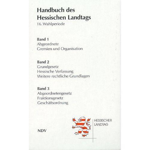 Hessischer Landtag - Handbuch des Hessischen Landtags: 16. Wahlperiode (2003-2008); Band 1-3 - Preis vom 17.06.2021 04:48:08 h