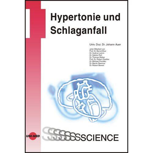 Johann Auer - Hypertonie und Schlaganfall - Preis vom 12.10.2021 04:55:55 h