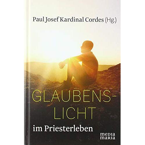 Cordes, Paul Josef - Glaubenslicht im Priesterleben - Preis vom 13.06.2021 04:45:58 h