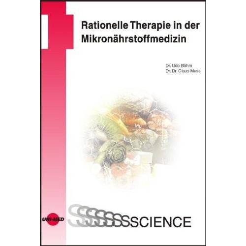 Udo Böhm - Rationelle Therapie in der Mikronährstoffmedizin - Preis vom 17.09.2021 04:57:06 h