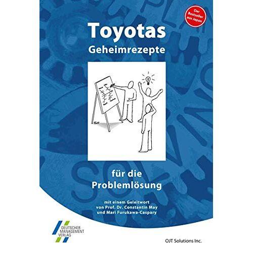 OJT Solutions - Toyotas Geheimrezepte für die Problemlösung - Preis vom 28.07.2021 04:47:08 h
