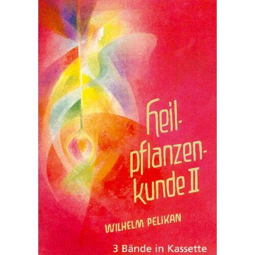 Wilhelm Pelikan - Heilpflanzenkunde 1/3: Der Mensch und die Heilpflanzen: 3 Bände. - Preis vom 02.08.2021 04:48:42 h