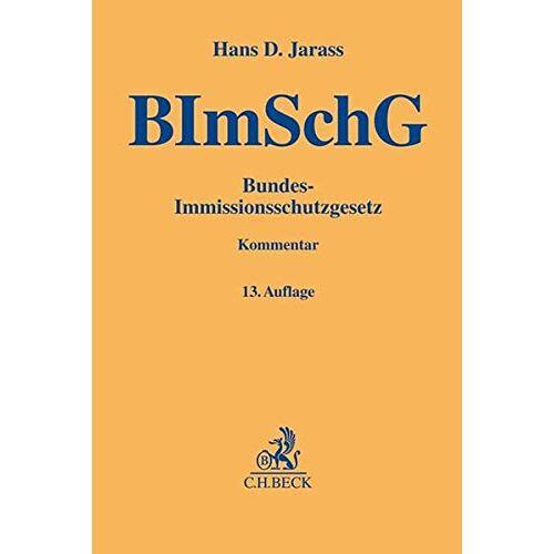 Jarass, Hans D. - Bundes-Immissionsschutzgesetz: Kommentar - Preis vom 15.06.2021 04:47:52 h
