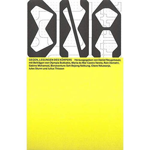 Olympia Bukkakis - Gegen_Lesungen des Körpers (Das Neue Alphabet (DNA): The New Alphabet) - Preis vom 22.06.2021 04:48:15 h