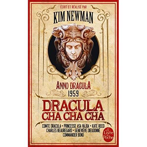 Kim Newman - Anno Dracula, Tome 3 : Dracula cha cha cha - Preis vom 22.06.2021 04:48:15 h