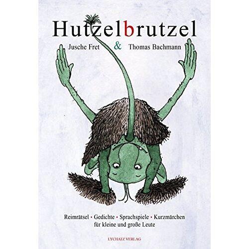 Thomas Bachmann - Hutzelbrutzel - Preis vom 18.06.2021 04:47:54 h
