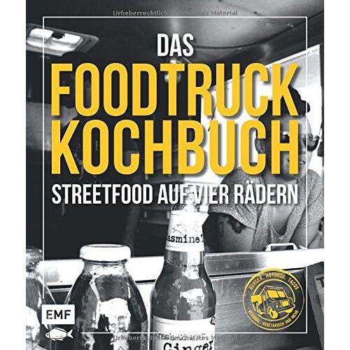 Edition Michael Fischer - Das Foodtruck-Kochbuch: Streetfood auf vier Rädern - Burger, Hotdogs, Tacos - regional, vegetarisch und mehr - Preis vom 20.06.2021 04:47:58 h
