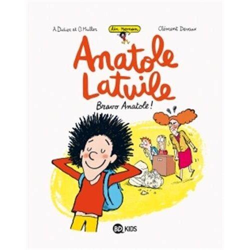 - Un roman Anatole Latuile, Tome 1 : Bravo Anatole ! - Preis vom 19.06.2021 04:48:54 h
