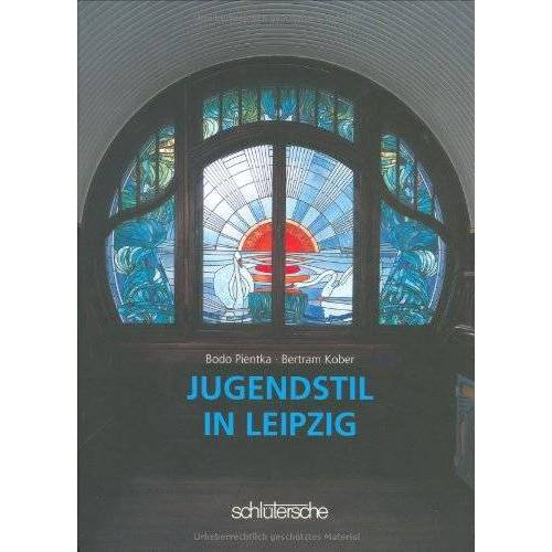 Bodo Pientka - Jugendstil in Leipzig - Preis vom 23.07.2021 04:48:01 h