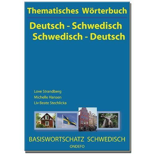 Love Strandberg - Thematisches Wörterbuch Deutsch - Schwedisch / Schwedisch - Deutsch - Preis vom 15.09.2021 04:53:31 h