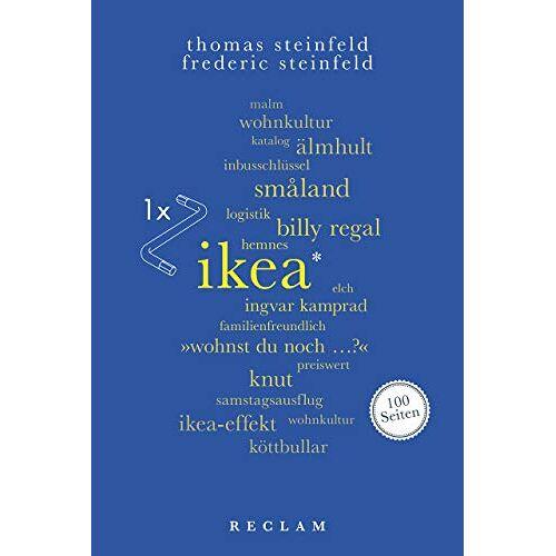 Thomas Steinfeld - Ikea. 100 Seiten (Reclam 100 Seiten) - Preis vom 21.06.2021 04:48:19 h