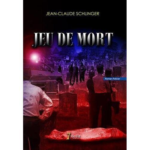 Jean-Claude Schlinger - Jeu de mort - Preis vom 17.06.2021 04:48:08 h